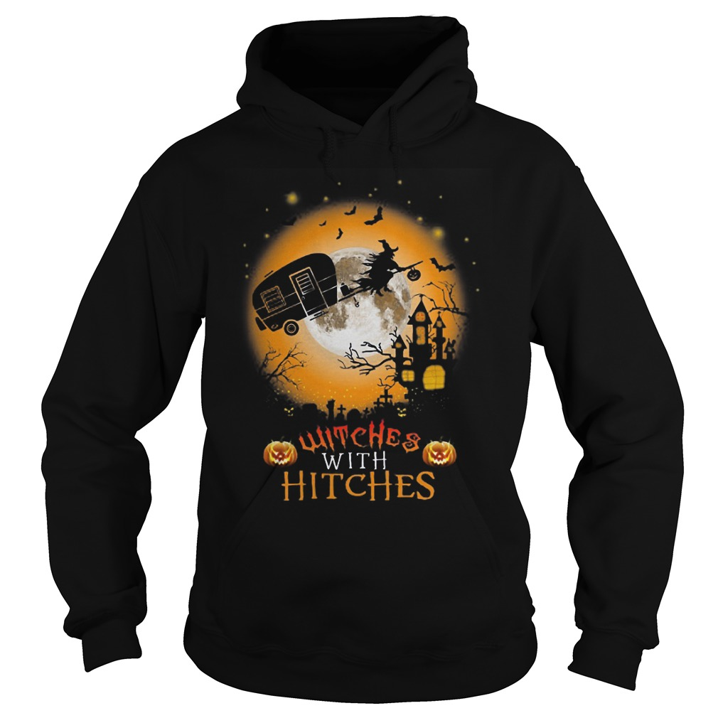Witches with hitches hoodie