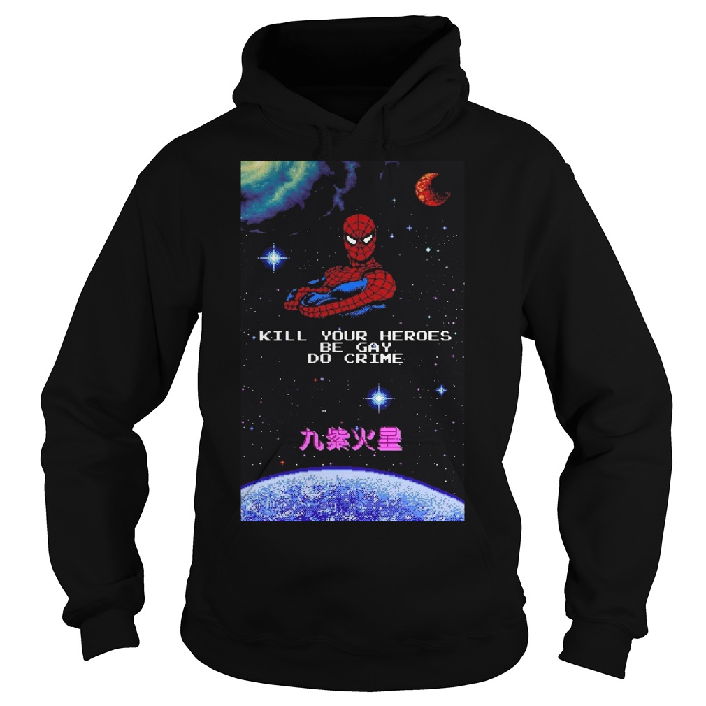 Deadpool kill your heroes be gay do crime hoodie