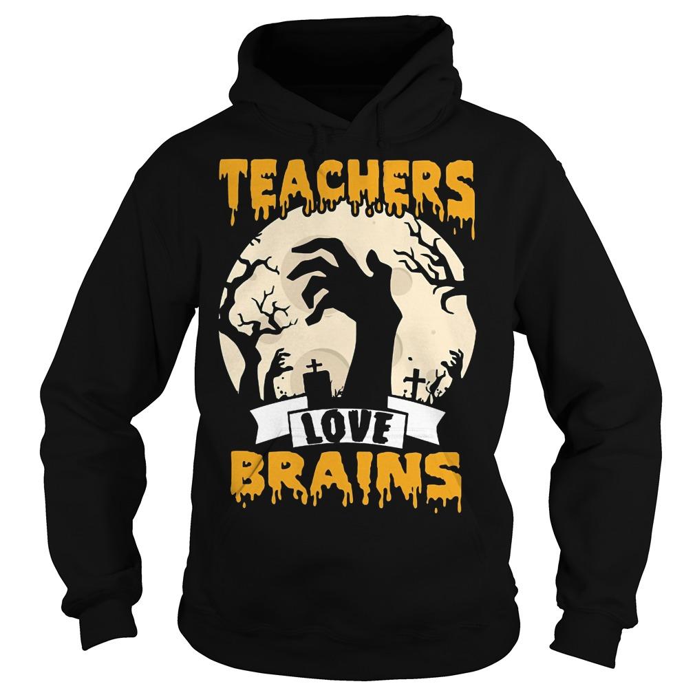 Halloween Teachers love brains hoodie