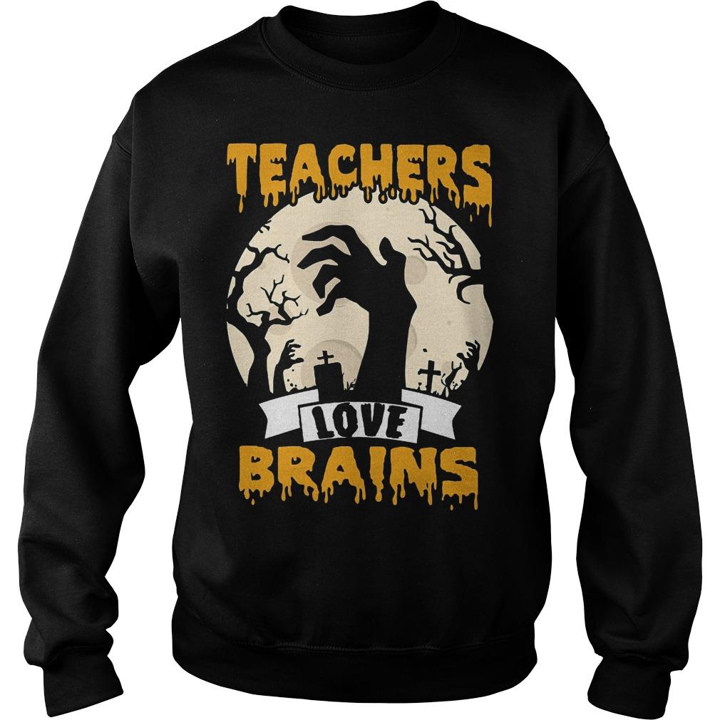 Halloween Teachers love brains sweater