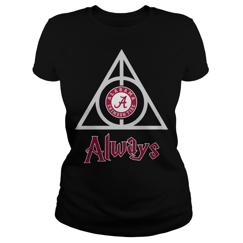 Hogwarts Always Alabama Crimson Tide ladies shirt