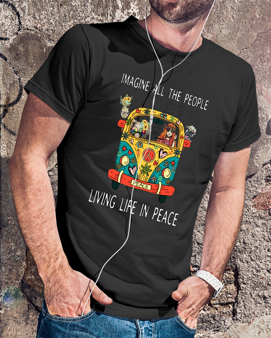 Official Hippe peace Imagine all the people living life in peace shirt