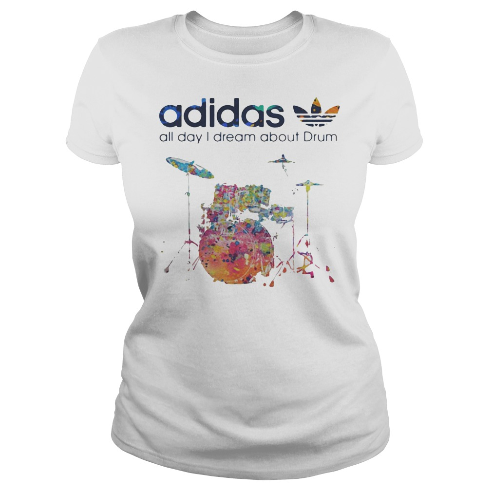 Adidas all day I dream about Drum ladies tee