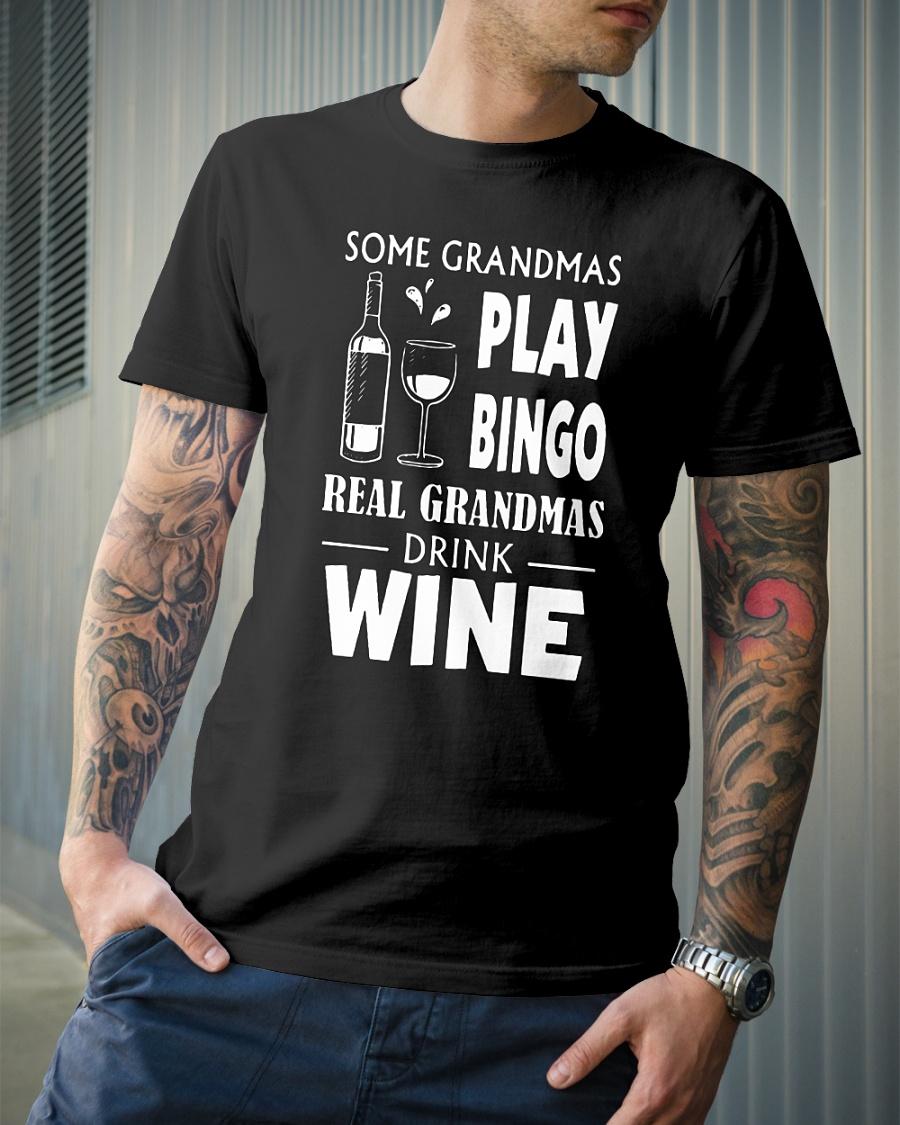 Some grandmas play Bingo real grandmas drink wine shirt