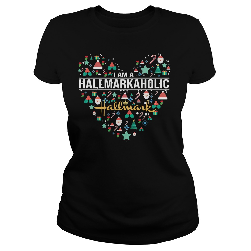 I am a hallmark aholic Ladies t-shirt