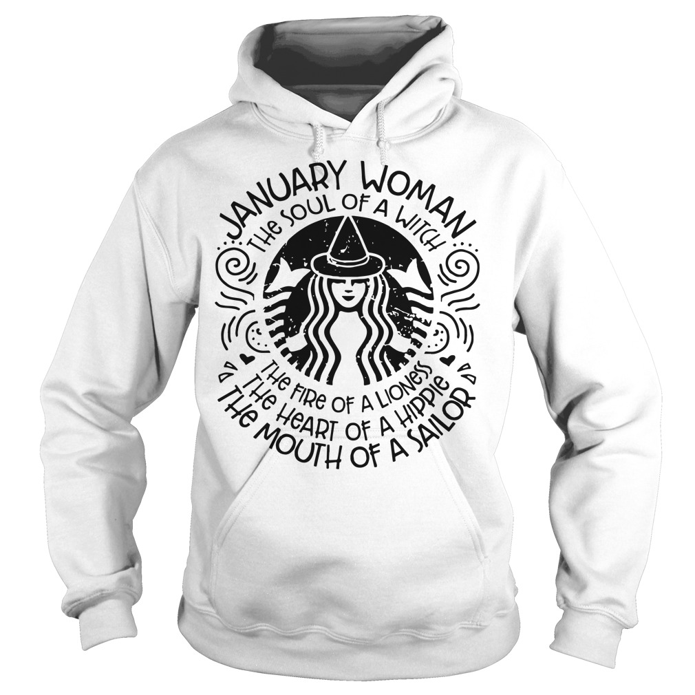 January woman the soul of a witch the fire of a lioness hoodie