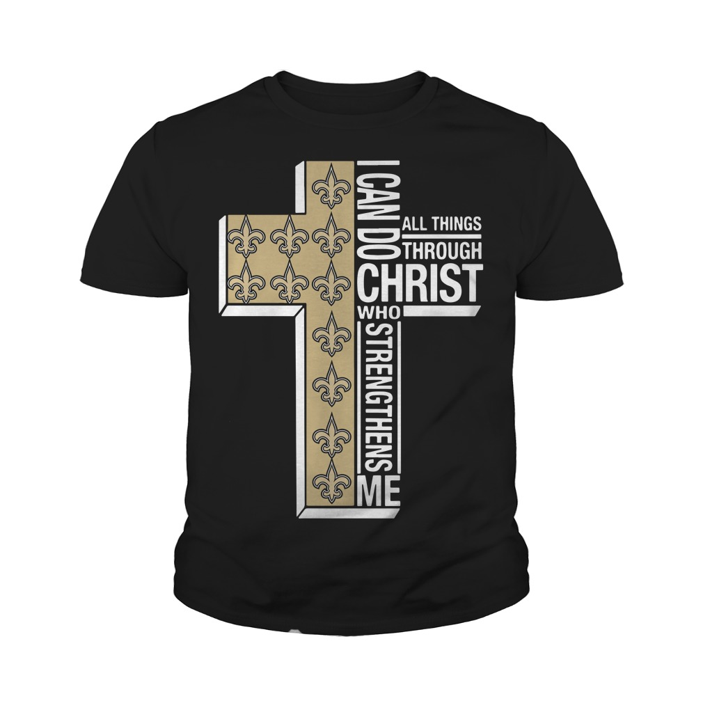 New Orleans Saints I can do all things through Christ who strengthens me youth tee
