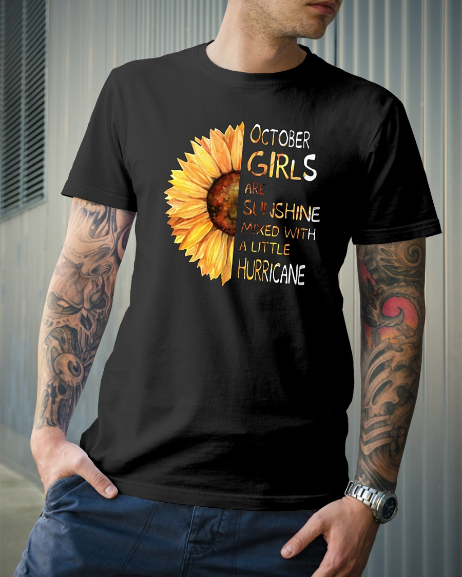 October girls are sunshine mixed with a little hurricane sunflower shirt