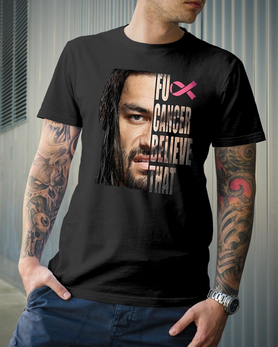 Roman Reigns Fuck Cancer believe that WWE shirt