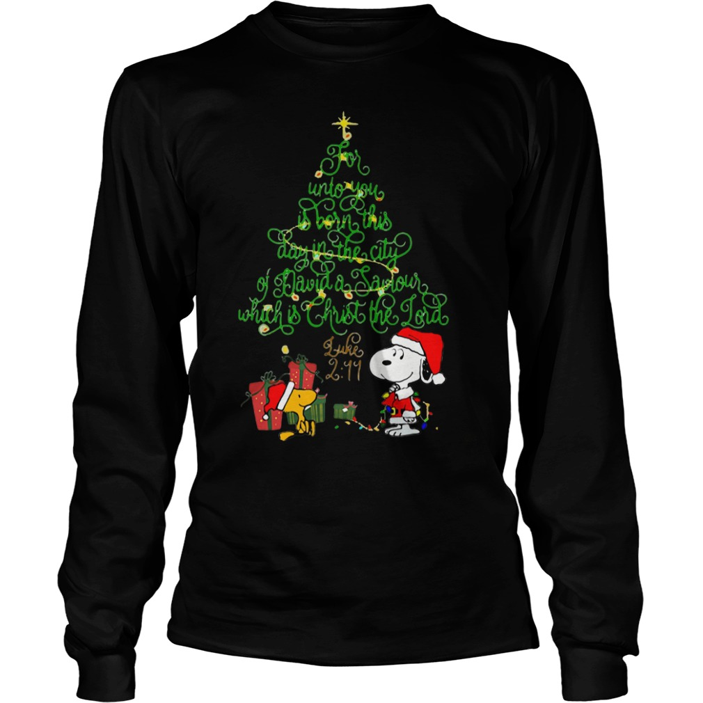 Snoopy for unto you is born this day in the city of David Christmas tree Longsleeve