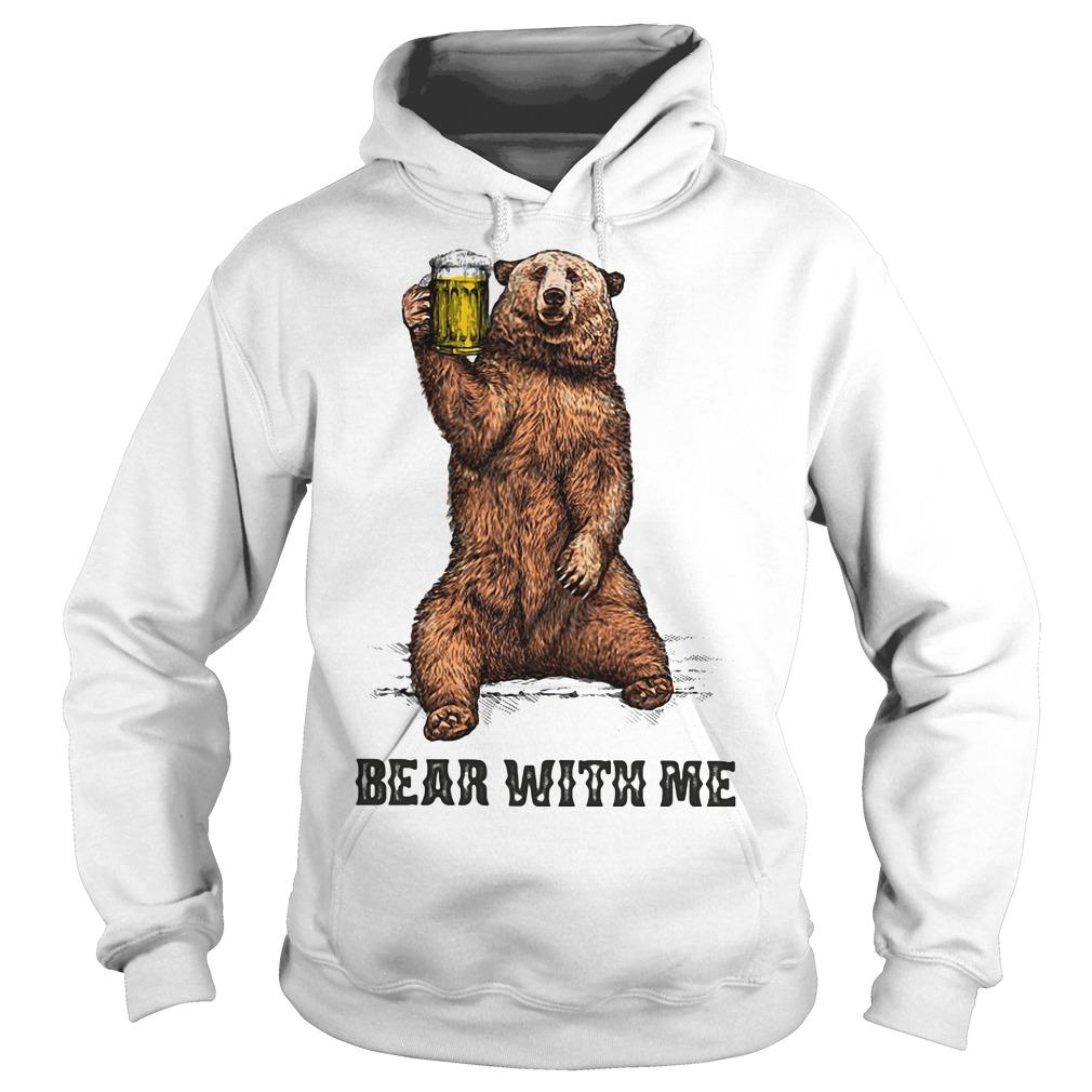 Bear with me Hoodie