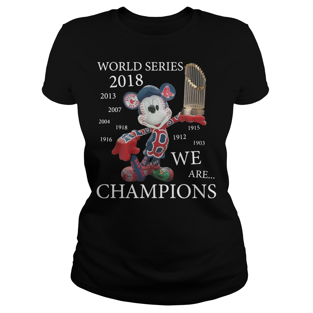 Boston Red Sox Mickey: World series 2018 we are champions Ladies