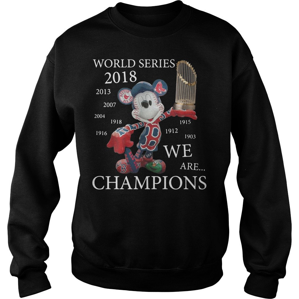 Boston Red Sox Mickey: World series 2018 we are champions Sweater