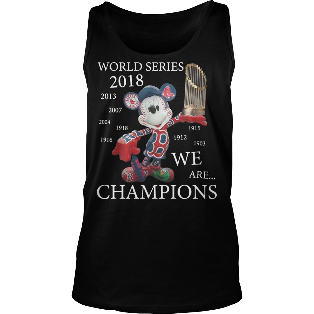 Boston Red Sox Mickey: World series 2018 we are champions Tank top