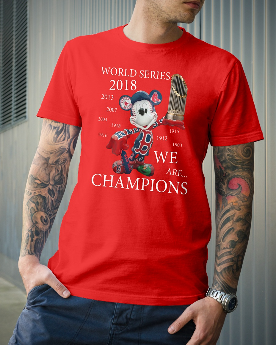 Boston Red Sox Mickey: World series 2018 we are champions shirt