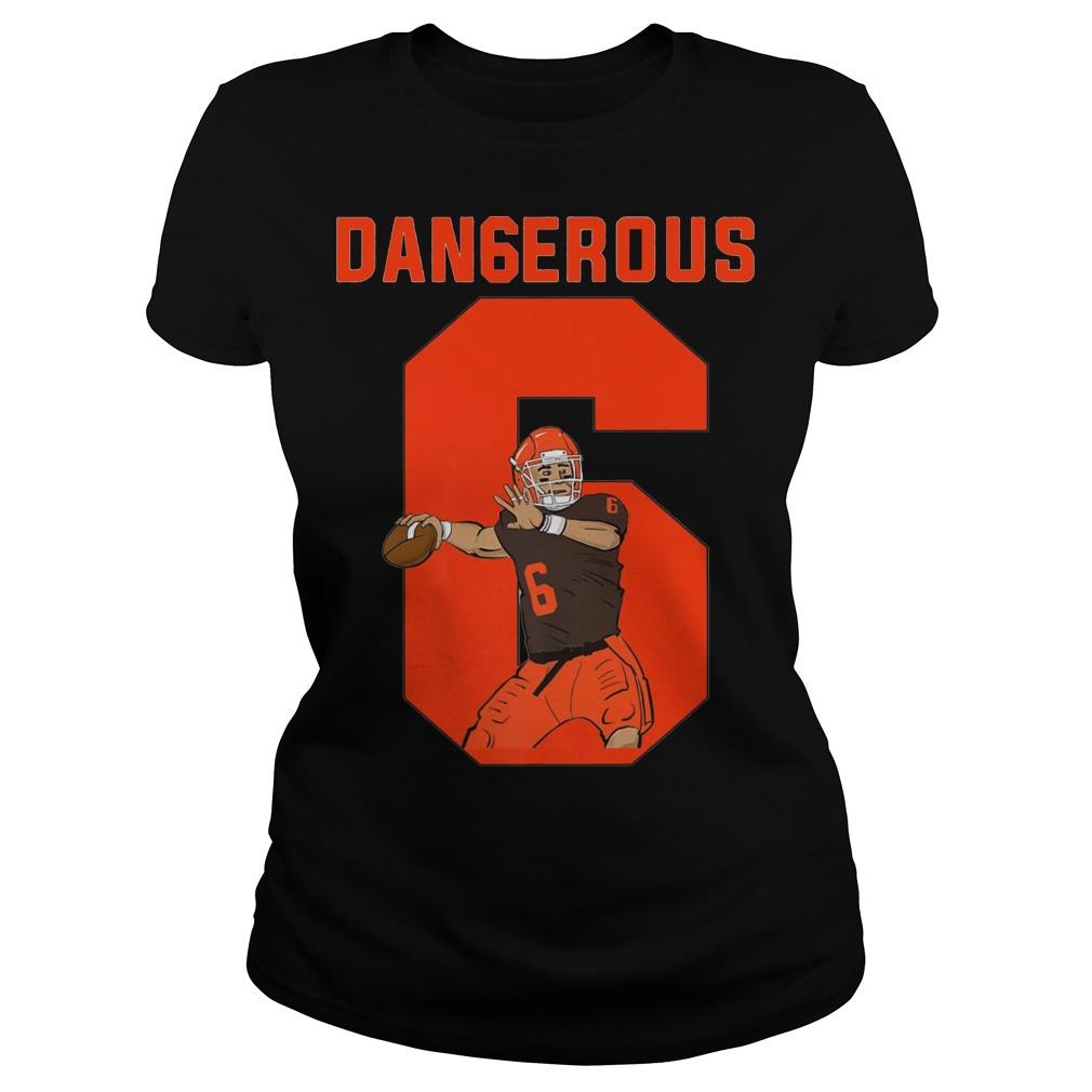 Dangerous Baker Mayfield Ladies