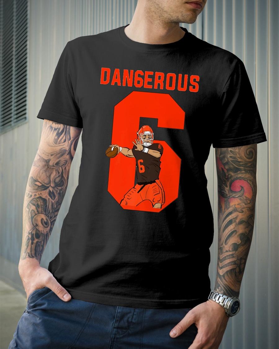 Dangerous Baker Mayfield shirt