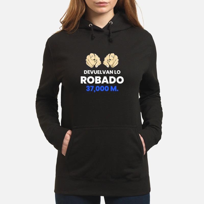 Devuelvan Lo Robado 37000 m Hoodie