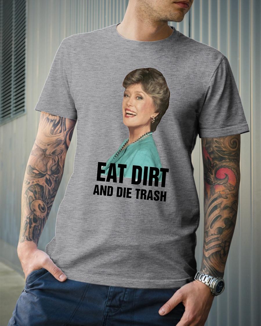 Golden Girl Blanche Devereaux Eat dirt and die trash shirt