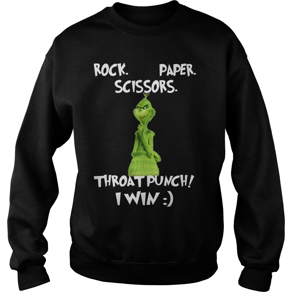 Grinch rock paper scissors throat punch I win Sweater