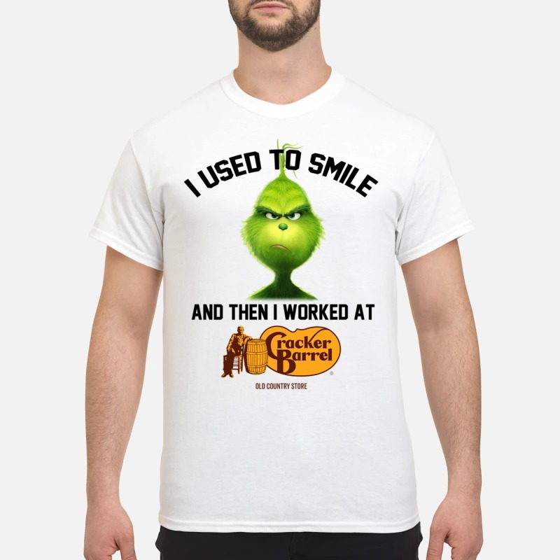 The Grinch I used to smile and then I worked at cracker barrel T-shirt