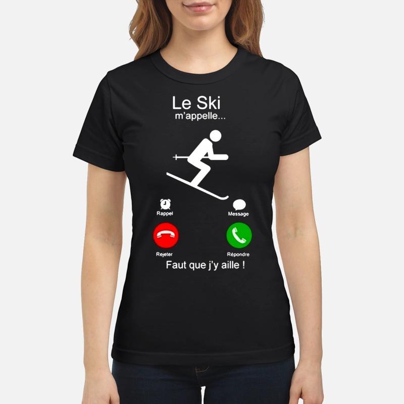 Le Ski m'appelle faut que j'y aille Ladies