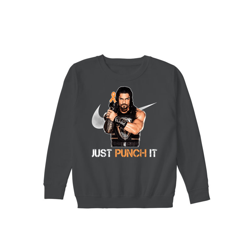 Roman Reigns Just punch it sweatshirt