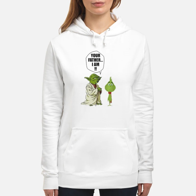Yoda and little Grinch your father I am Hoodie