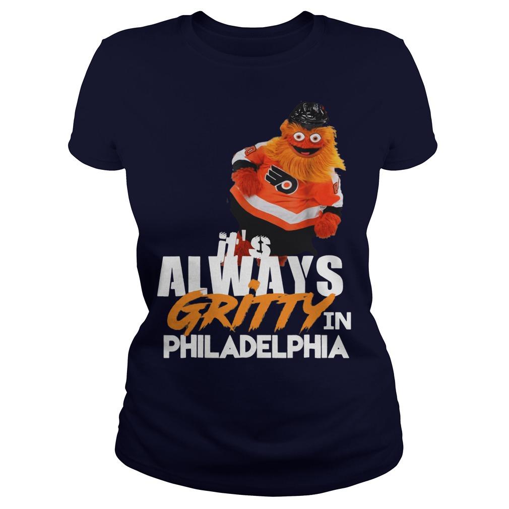 It's always Gritty in Philadelphia ladies tee