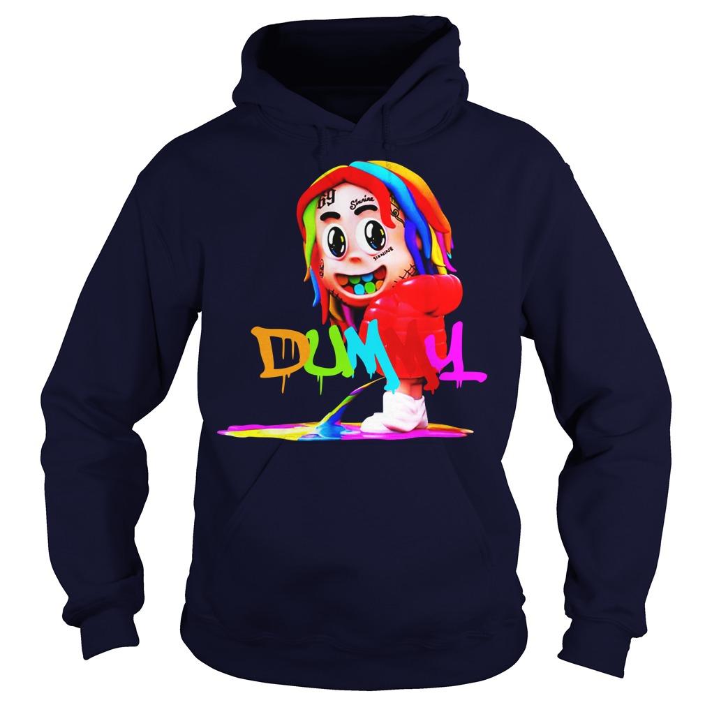 Dummy boy 6ix9ine hoodie