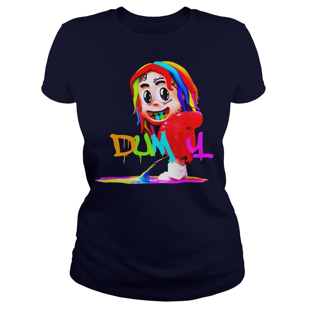 Dummy boy 6ix9ine ladies tee