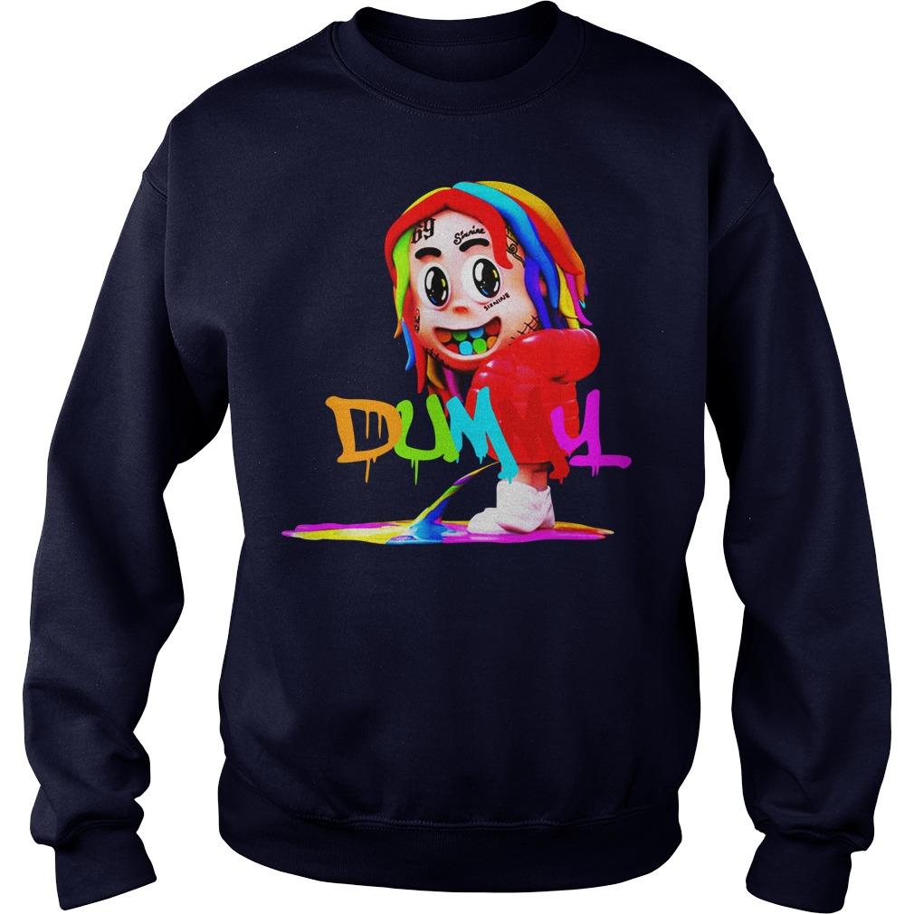 Dummy boy 6ix9ine sweater