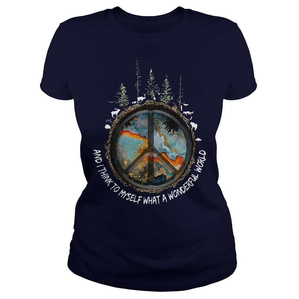 Hippie And I think to myself what a wonderful world ladies tee