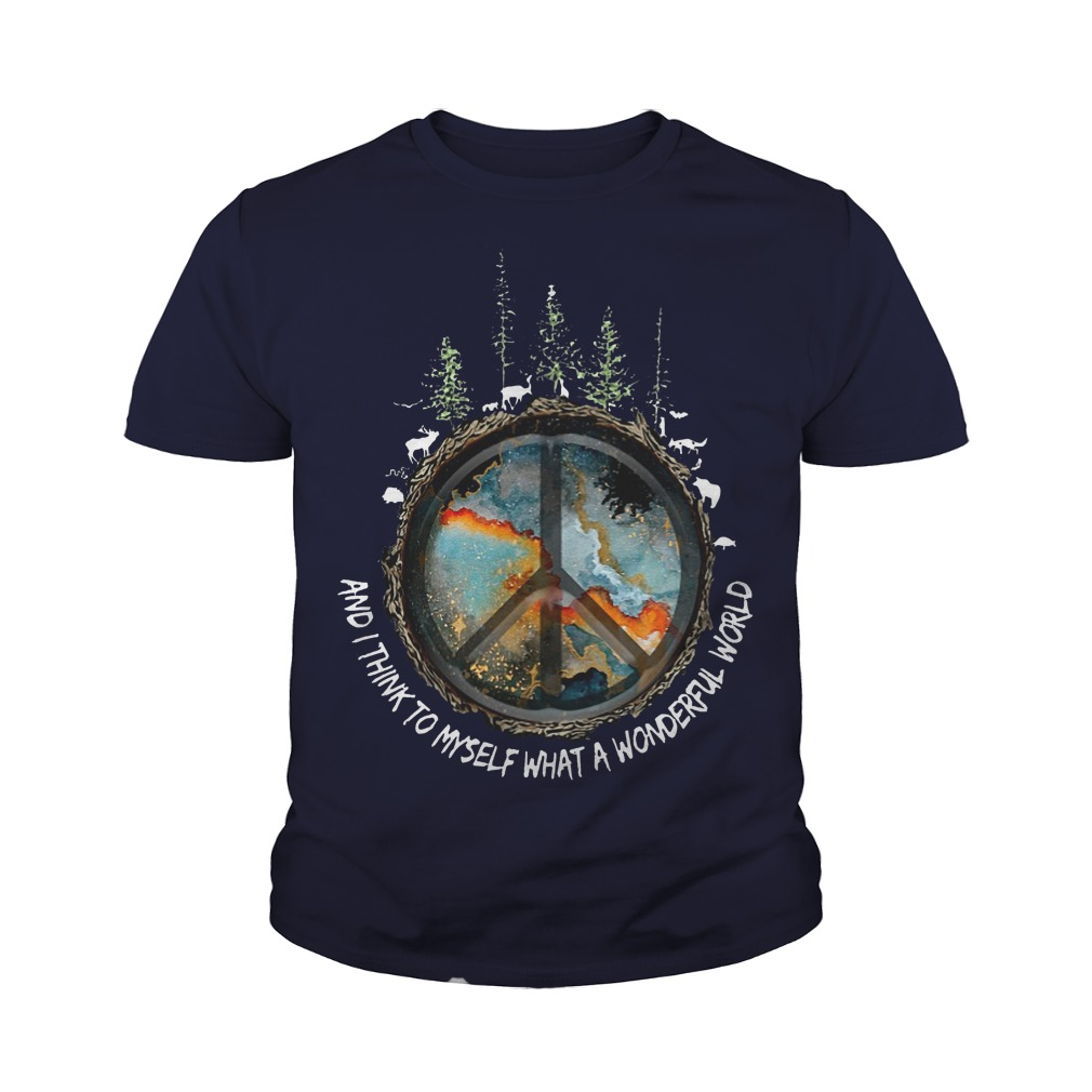 Hippie And I think to myself what a wonderful world youth tee