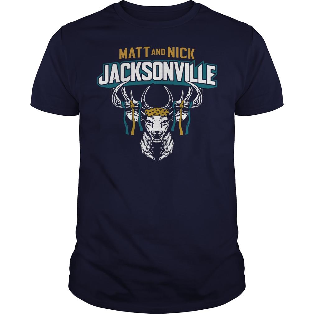 Matt and Nick Jacksonville shirt
