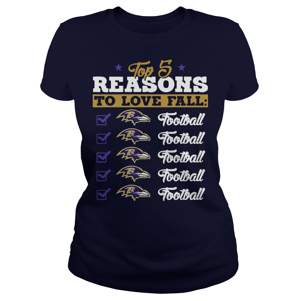 Top 5 reasons to love falls ravens Football team ladies tee