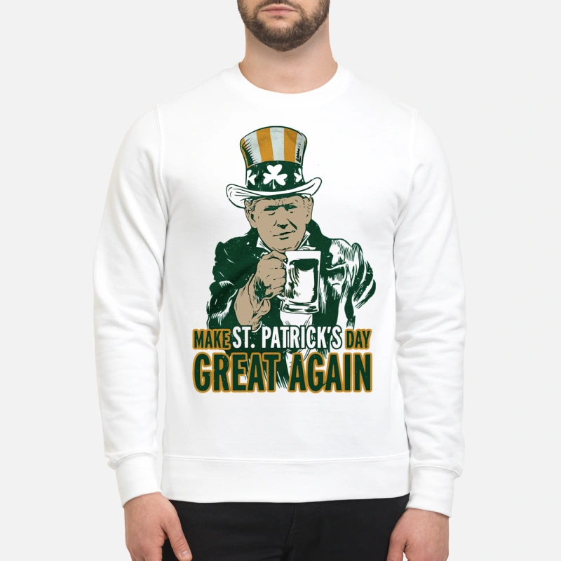 Donald Trump make St Patrick's day great again sweater