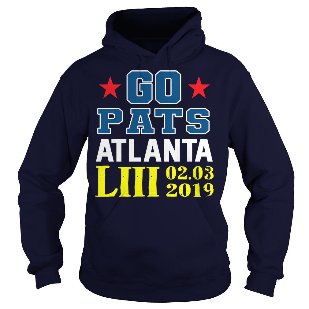 Go Pats Atlanta Liii 02.03.2019 hoodie