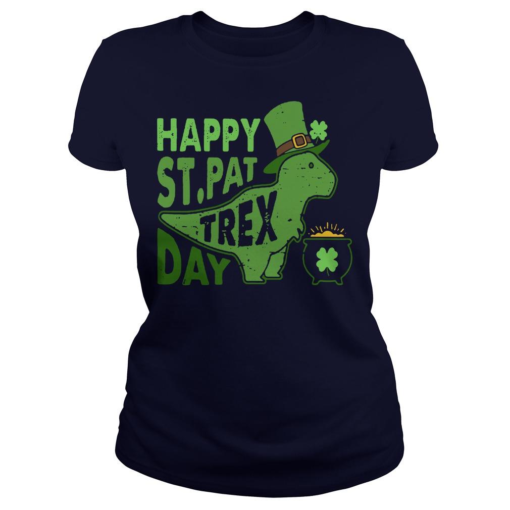 Happy st pat trex day ladies tee