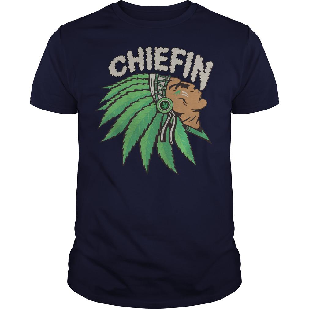 Chiefin weed smoking shirt