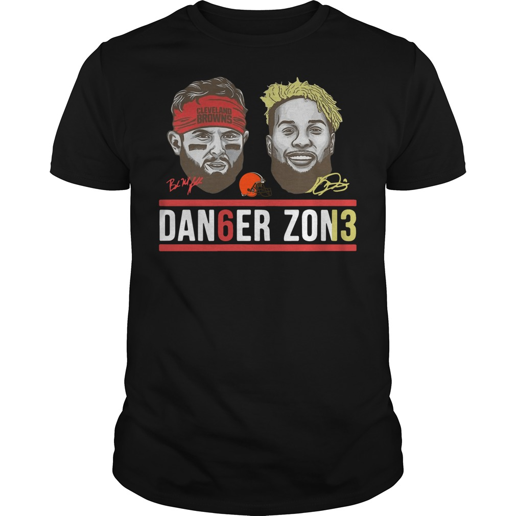Danger zone 6 Baker Mayfield 13 Cleveland Browns signature shirt