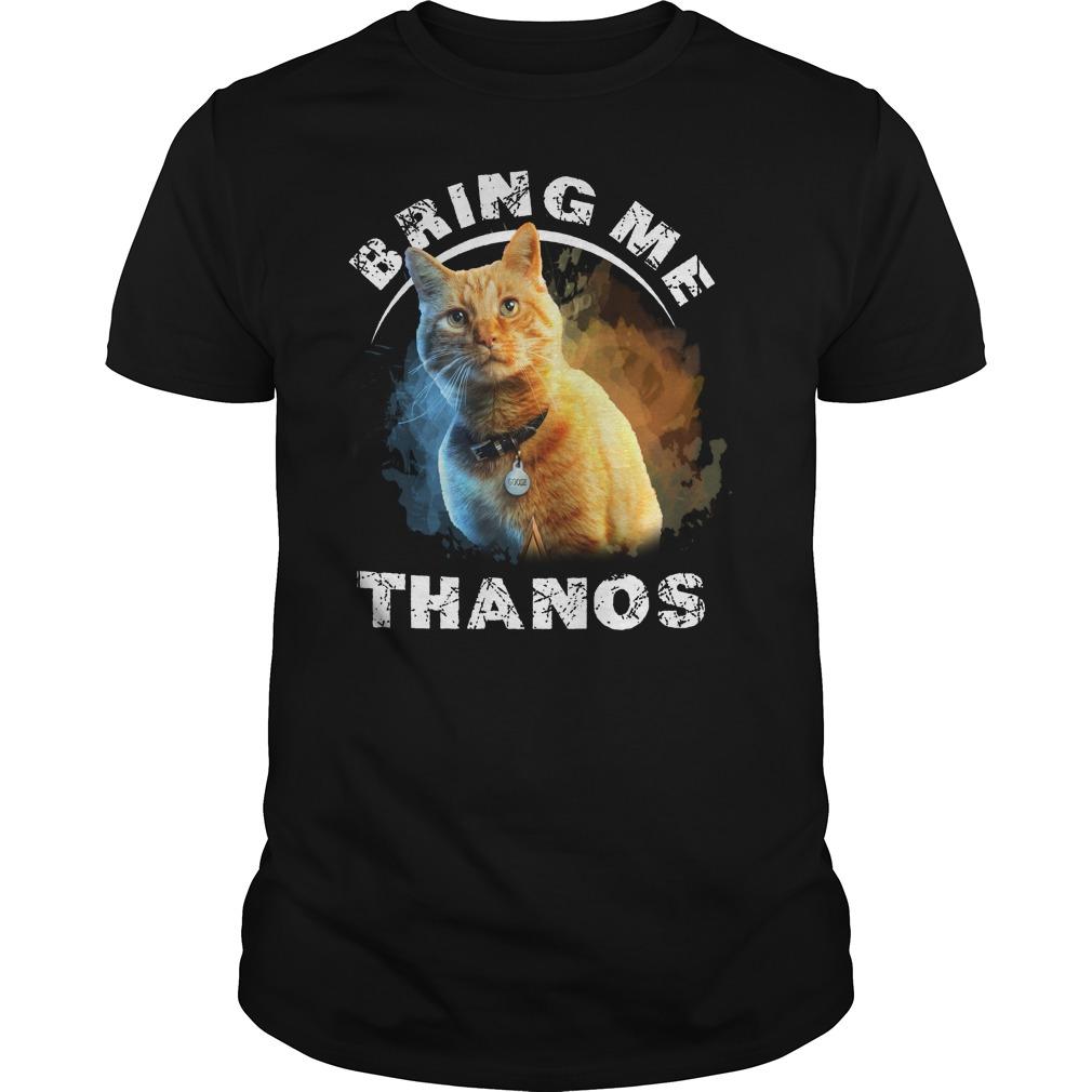 Goose Bring me Thanos shirt