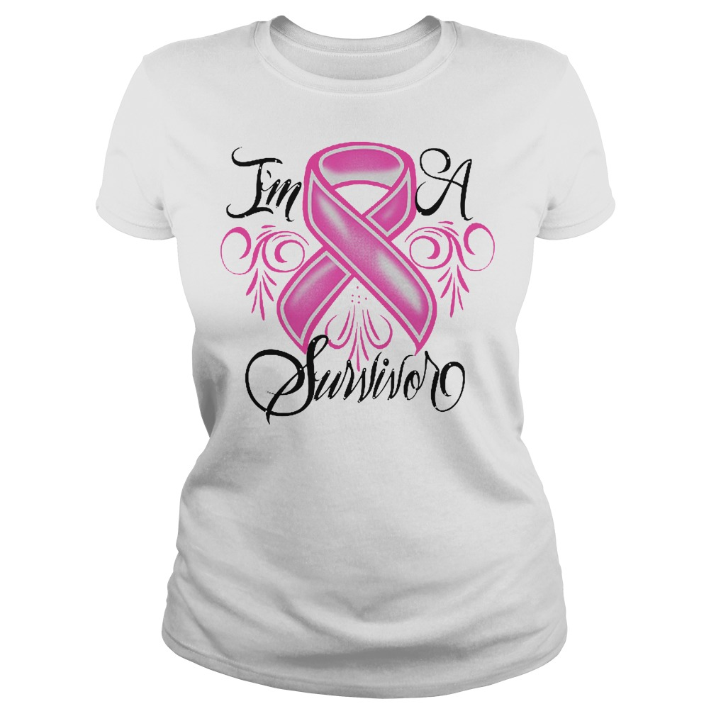 I'm A Survivor Breast Cancer ladies tee