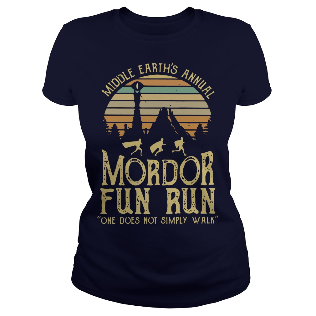 Middle Earth's Annual Mordor Fun Run One Does Not Simply Walk Sunset ladies tee