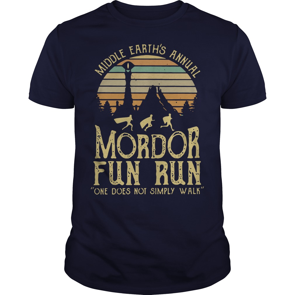 Middle Earth's Annual Mordor Fun Run One Does Not Simply Walk Sunset shirt