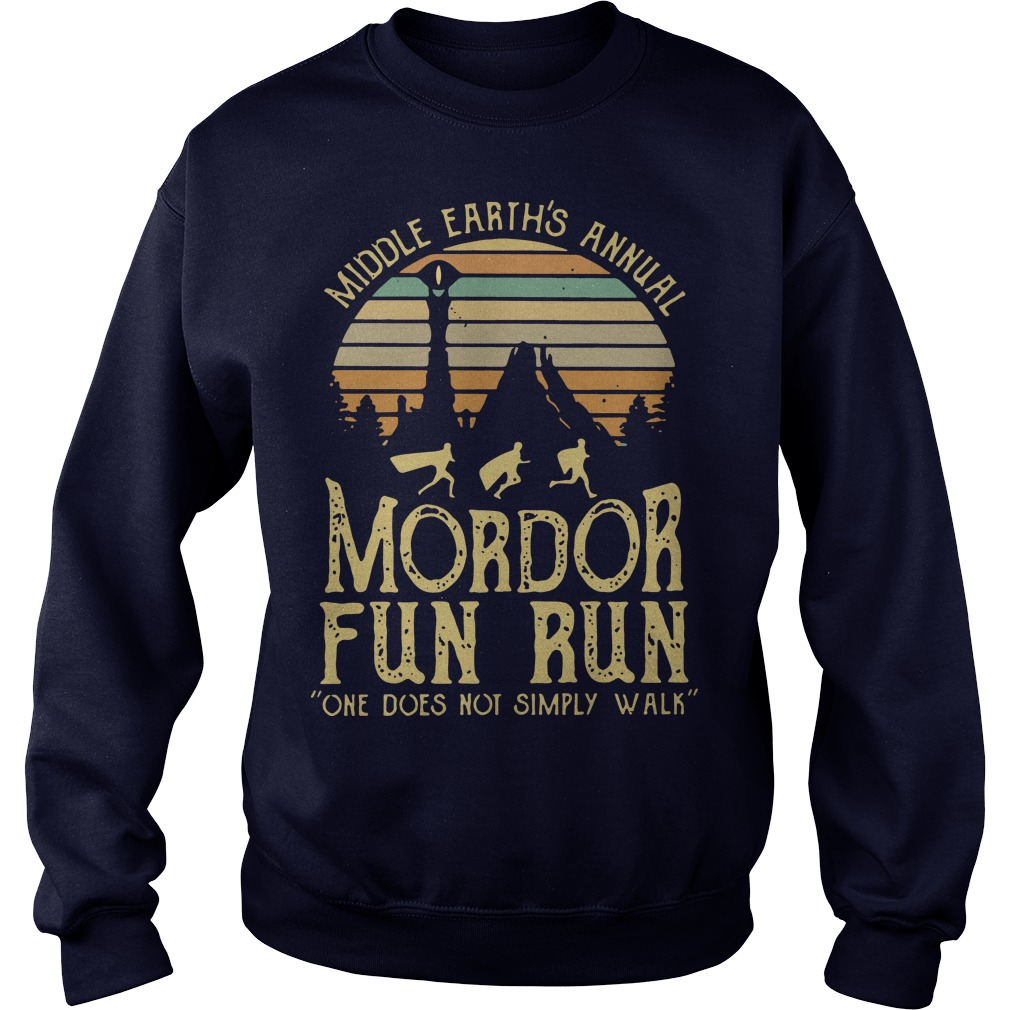 Middle Earth's Annual Mordor Fun Run One Does Not Simply Walk Sunset sweater