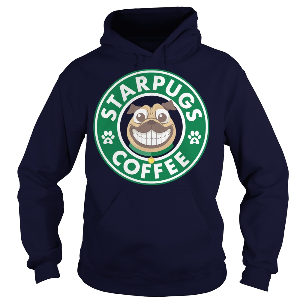 StarPugs coffee for Pug lovers hoodie
