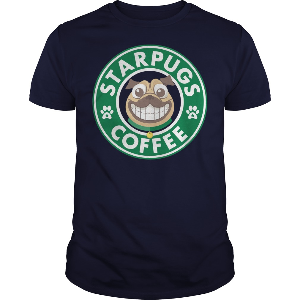 StarPugs coffee for Pug lovers shirt