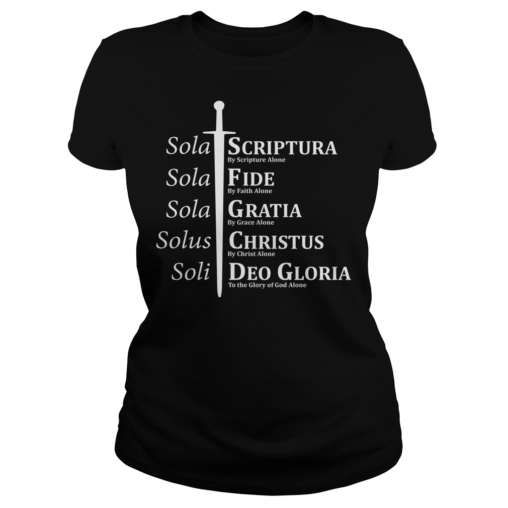 5 Solas Reformation Fide Grata Scriptura ladies tee