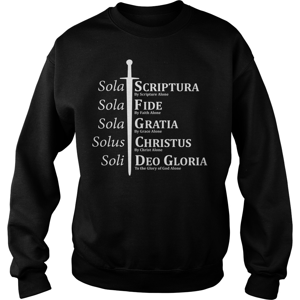 5 Solas Reformation Fide Grata Scriptura sweater
